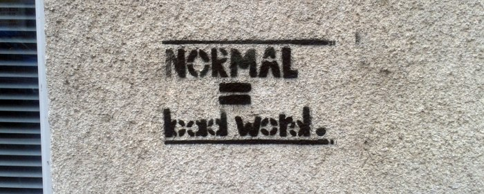 Normal_is_a_bad_word